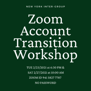 NY Intergroup presents Zoom Account Transition Workshop @ Virtual Platform