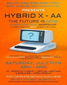 SENY Tech Committee presents Hybrid X AA-An Hybrid Mtg Workshop @ Virtual Platform